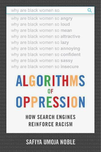 algorithms of oppression racist