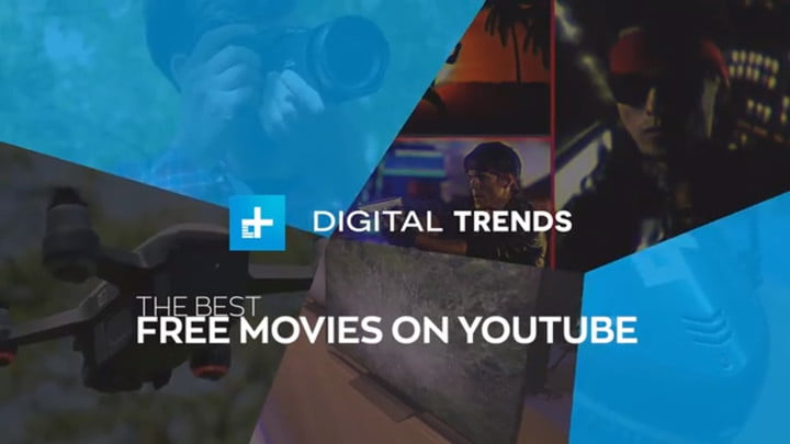 The Best Free Movies On Youtube October 2019 Digital Trends