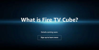Amazon May Have Confirmed The Existence of the Fire TV Cube